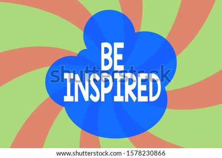 Writing note showing Be Inspired. Business photo showcasing give oneself the desire or enthusiasm to do something well Abstract geometric deep design. Simulating depth background. Spinning.