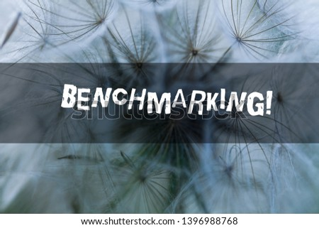 Writing note showing Benchmarking. Business photo showcasing evaluate something by comparison with standard or scores. #1396988768