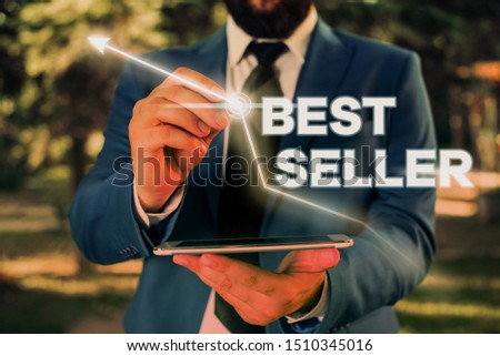 Writing note showing Best Seller. Business photo showcasing book or other product that sells in very large numbers.