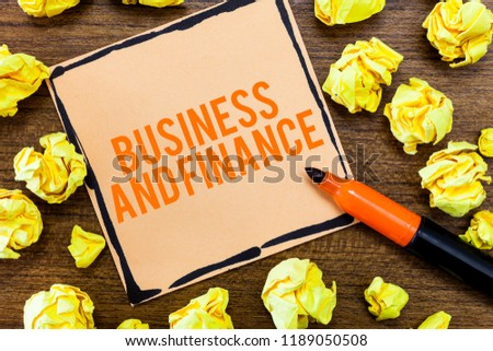 Writing note showing Business And Finance. Business photo showcasing Management of Asset Money and Fund of a company #1189050508