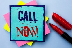 Writing note showing  Call Now. Business photo showcasing Contact Talk Chat Hotline Support Telephony Customer Service written on Sticky Note Paper on the Plain background Marker next to it.