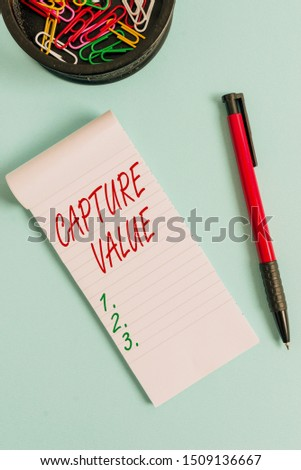 Writing note showing Capture Value. Business photo showcasing Customer Relationship Satisfy Needs Brand Strength Retention Notebook and stationary with mouse above pastel backdrop.