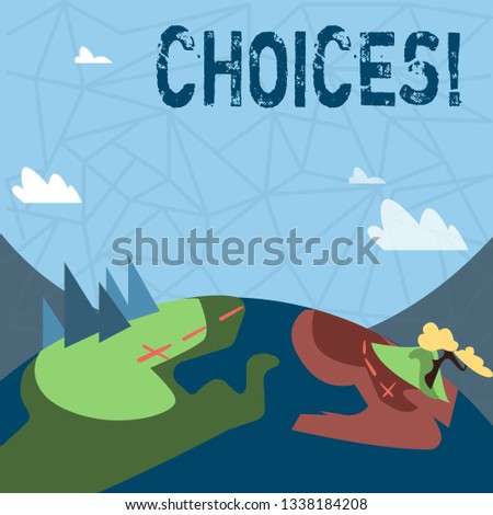 Writing note showing Choices. Business photo showcasing Preference Discretion Inclination Distinguish Options Selection.