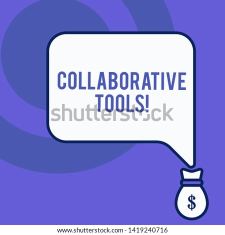 Writing note showing Collaborative Tools. Business photo showcasing Private Social Network to Connect thru Online Email Front view speech bubble pointing down dollar USD money.