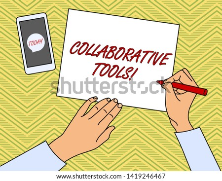 Writing note showing Collaborative Tools. Business photo showcasing Private Social Network to Connect thru Online Email Top View Man Writing Paper Pen Smartphone Message Icon.