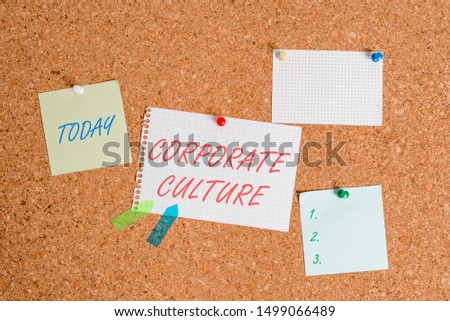Writing note showing Corporate Culture. Business photo showcasing pervasive values and attitudes that characterize a company Corkboard size paper thumbtack sheet billboard notice board. #1499066489