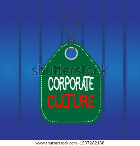 Writing note showing Corporate Culture. Business photo showcasing pervasive values and attitudes that characterize a company Empty tag colorful background label rectangle attach string.