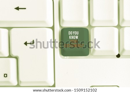 Writing note showing Do You Know Your Customers question. Business photo showcasing asking to identify a customer s is nature White pc keyboard with note paper above the white background.