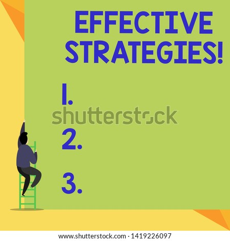 Writing note showing Effective Strategies. Business photo showcasing Sound Tactical Scheme Powerful Operational Decisions Back view Man climbing up staircase ladder lying big blank rectangle.