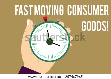Writing note showing Fast Moving Consumer Goods. Business photo showcasing High volume of purchases Consumerism retail Hu analysis Hand Holding Stop Watch Timer with Start Stop Button.
