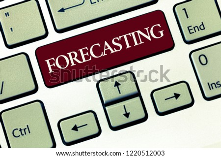 Writing note showing Forecasting. Business photo showcasing Predict Estimate a future event or trend based on present data #1220512003