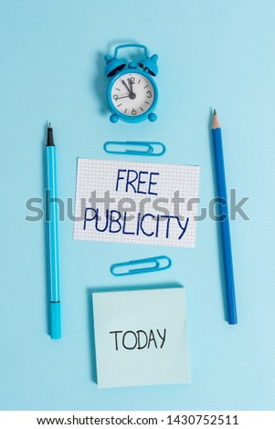 Writing note showing Free Publicity.