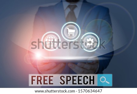 Writing note showing Free Speech. Business photo showcasing the right of showing to express their opinions publicly.