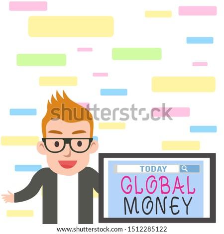 Writing note showing Global Money. Business photo showcasing International finance World currency Transacted globally Male Speaker Monitor with Search Tool on Screen Presentation or Report.