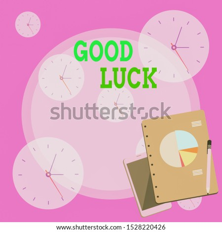 Writing note showing Good Luck. Business photo showcasing A positive fortune or a happy outcome that a demonstrating can have Layout Smartphone Off Ballpoint Notepad Business Pie Chart.