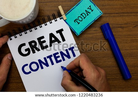 Writing note showing Great Content. Business photo showcasing Satisfaction Motivational Readable Applicable Originality Man holding marker notebook clothespin reminder wooden table coffee. #1220483236