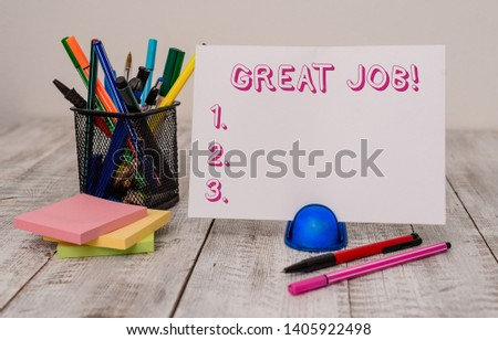 Writing note showing Great Job. Business photo showcasing used praising someone for something they have done very well Stationary and computer mouse with globe on the wooden desk. #1405922498