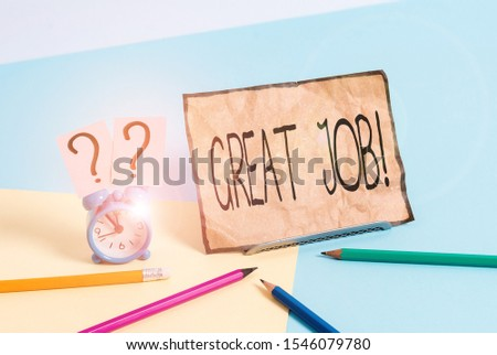 Writing note showing Great Job. Business photo showcasing used praising someone for something they have done very well Mini size alarm clock beside stationary on pastel backdrop. #1546079780
