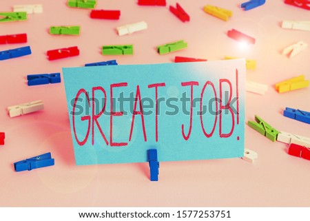 Writing note showing Great Job. Business photo showcasing used praising someone for something they have done well Colored clothespin papers empty reminder pink floor office pin. #1577253751