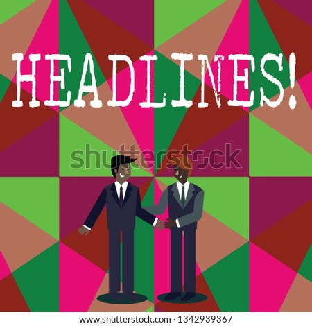 Writing note showing Headlines. Business photo showcasing Heading at the top of an article in newspaper Businessmen Smiling and Greeting each other by Handshaking.