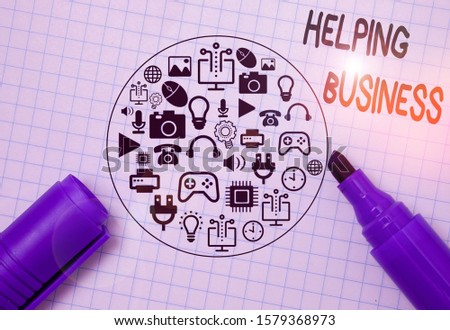 Writing note showing Helping Business. Business photo showcasing improving some measure of an enterprise s is success.