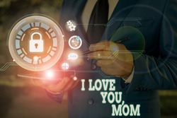 Writing note showing I Love You Mom. Business photo showcasing Loving message emotional feelings affection warm declaration.