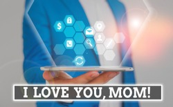Writing note showing I Love You, Mom. Business photo showcasing Loving message emotional feelings affection warm declaration.