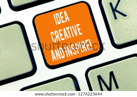 Writing note showing Idea Creative And Inspire. Business photo showcasing Inspiration creativity motivation for originality Keyboard Intention to create computer message keypad idea. #1276223644