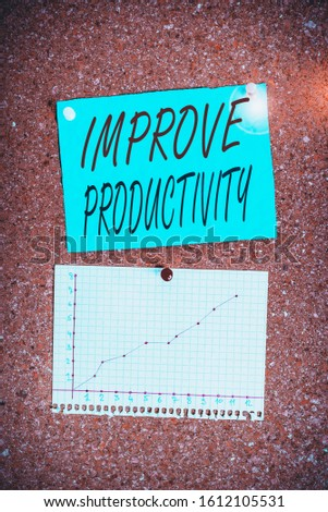 Writing note showing Improve Productivity. Business photo showcasing to increase the machine and process efficiency Corkboard size paper thumbtack sheet billboard notice board.