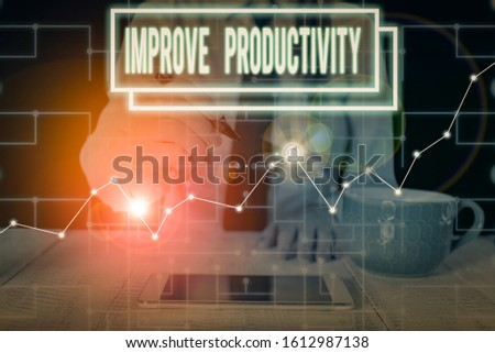 Writing note showing Improve Productivity. Business photo showcasing to increase the machine and process efficiency Woman wear formal work suit present using smart latest device.