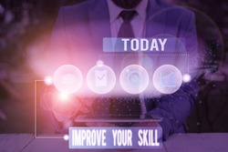 Writing note showing Improve Your Skill. Business photo showcasing Unlock Potentials from Very Good to Excellent to Mastery.