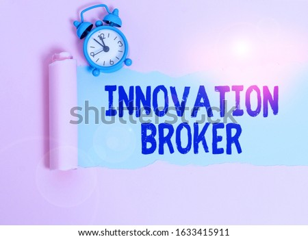 Writing note showing Innovation Broker. Business photo showcasing help to mobilise innovations and identify opportunities Alarm clock and torn cardboard placed above plain pastel table backdrop.