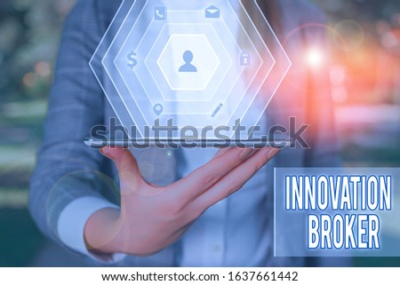 Writing note showing Innovation Broker. Business photo showcasing help to mobilise innovations and identify opportunities.