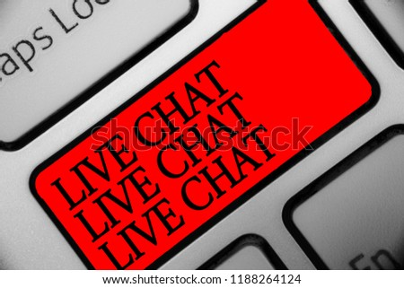 Writing note showing Live Chat Live Chat Live Chat. Business photo showcasing talking with people friends relatives online Keyboard red key Intention computer computing reflection document. #1188264124