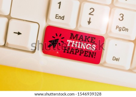 Writing note showing Make Things Happen. Business photo showcasing you will have to make hard efforts in order to achieve it White pc keyboard with note paper above the  Yellow background.