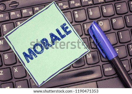 Writing note showing Morale. Business photo showcasing enthusiasm and discipline of person or group at particular time #1190471353