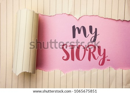 Writing note showing  My Story.... Business photo showcasing Biography Achievement Personal History Profile Portfolio written on the pink background behind Tear Notebook Paper.