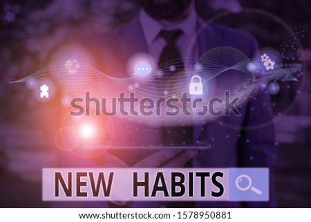Writing note showing New Habits. Business photo showcasing change the routine of behavior that is repeated regularly.