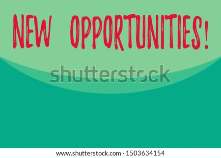Writing note showing New Opportunities. Business photo showcasing exchange views condition favorable for attainment goal Abstract waving background semicircle pattern design. Simple Wallpaper.