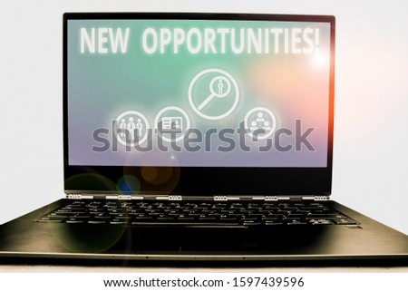 Writing note showing New Opportunities. Business photo showcasing exchange views condition favorable for attainment goal.