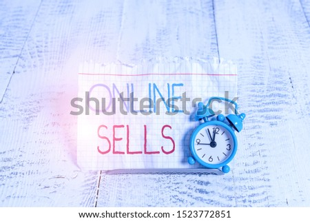 Writing note showing Online Sells. Business photo showcasing sellers directly sell goods or services over the Internet.