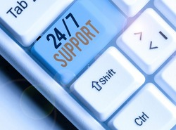 Writing note showing 24 Or 7 Support. Business photo showcasing twentyfour hours seven days a week support to client.