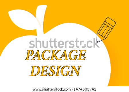 Writing note showing Package Design. Business photo showcasing Strategy in creating unique product wrapping or container Pencil Outline Pointing to Empty White Copy Space in Form of Apple.