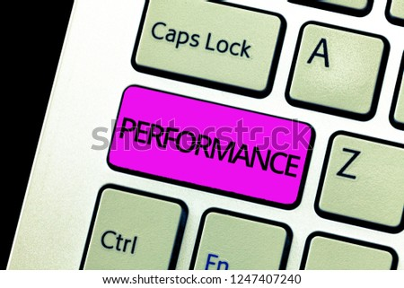 Writing note showing Performance. Business photo showcasing Act of presenting a play concert entertainment Performing task #1247407240