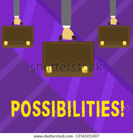 Writing note showing Possibilities. Business photo showcasing Things that may happen or be the case State of being possible Hands Carrying Brown Briefcase with Running Style and Lock.