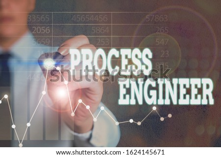 Writing note showing Process Engineer. Business photo showcasing responsible for developing new industrial processes.