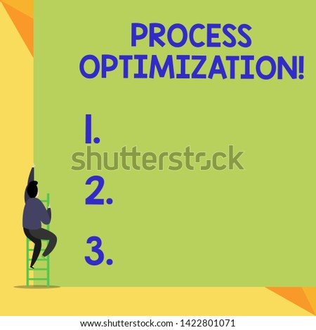 Writing note showing Process Optimization. Business photo showcasing Improve Organizations Efficiency Maximize Throughput Back view Man climbing up staircase ladder lying big blank rectangle.