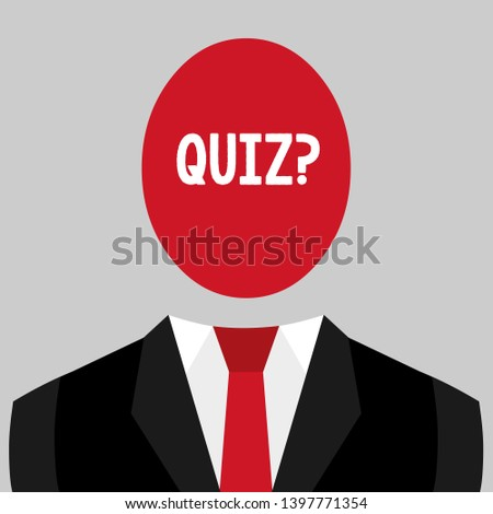Writing note showing Quiz Question. Business photo showcasing test of knowledge as competition between individuals or teams.