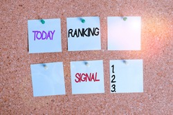 Writing note showing Ranking Signal. Business photo showcasing characteristic of a website that search engine algorithms Corkboard size paper thumbtack sheet billboard notice board.