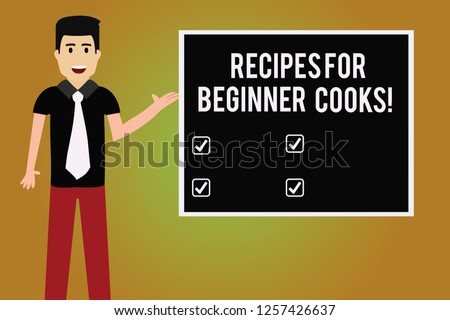 Writing note showing Recipes For Beginner Cooks. Business photo showcasing Fast and easy food preparations for new chefs Man with Tie Talking Presenting Blank Color Square Board.